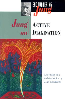 Jung on Active Imagination By Jung, C. G./ Chodorow, Joan